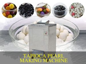 Tapioca Pearl Making Machine